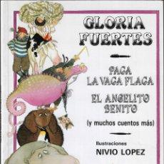 Libros de segunda mano: PACA LA VACA FLACA Y MUCHOS CUENTOS MÁS - GLORIA FUERTES - EDT. ESCUELA ESPAÑOLA, S.A., 3ª ED. 1992. Lote 262445085