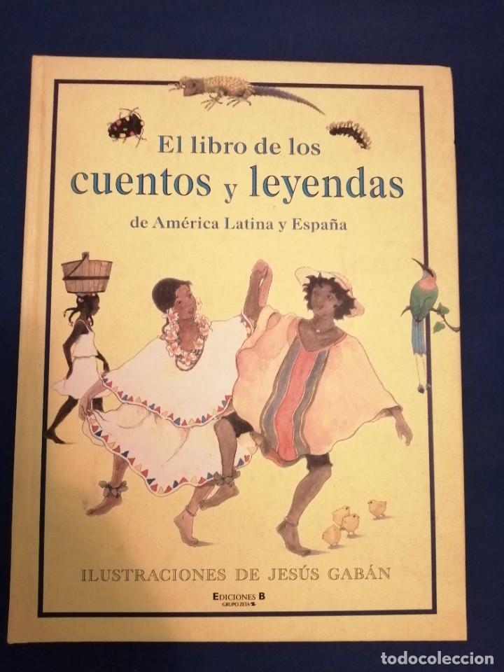 EL LIBRO DE LOS CUENTOS Y LEYENDAS DE AMÉRICA LATINA Y ESPAÑA (Libros de Segunda Mano - Literatura Infantil y Juvenil - Cuentos)