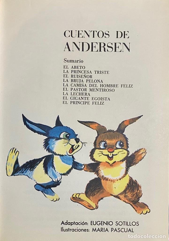 Libros de segunda mano: 1968, CUENTOS DE ANDERSEN y otros autores famosos. Segunda Selección. - Foto 4 - 262819135