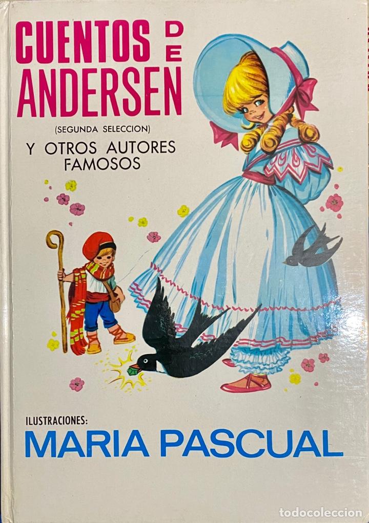 1968, CUENTOS DE ANDERSEN Y OTROS AUTORES FAMOSOS. SEGUNDA SELECCIÓN. (Libros de Segunda Mano - Literatura Infantil y Juvenil - Cuentos)