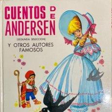 Libros de segunda mano: 1968, CUENTOS DE ANDERSEN Y OTROS AUTORES FAMOSOS. SEGUNDA SELECCIÓN.. Lote 262819135