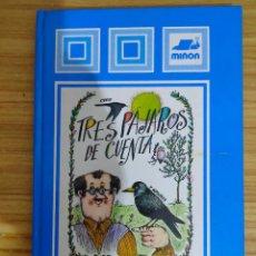 Libros de segunda mano: TRES PÁJAROS DE CUENTA (MIGUEL DELIBES) 1ª EDICIÓN. Lote 262824735