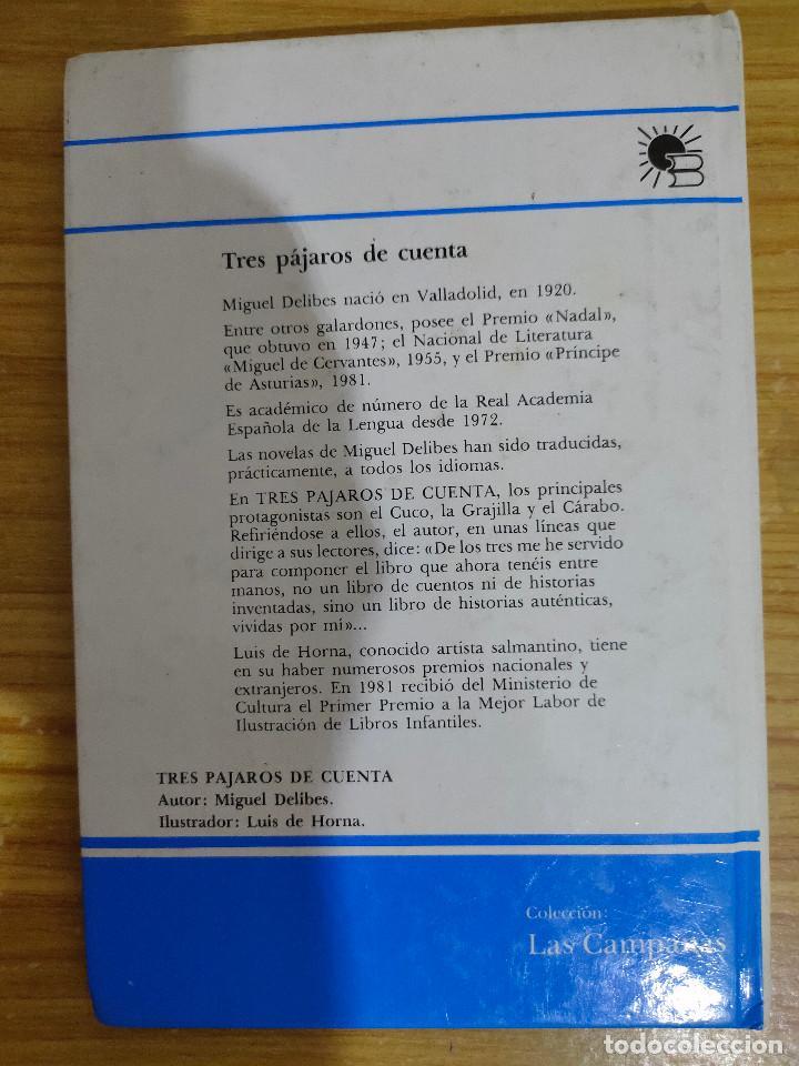 Libros de segunda mano: Tres pájaros de cuenta (Miguel Delibes) 1ª edición - Foto 2 - 262824735
