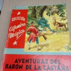 Libros de segunda mano: COLECCION ALFOMBRA MAGICA Nº 19 AVENTURAS DEL BARON DE LA CASTAÑA. Lote 262917145
