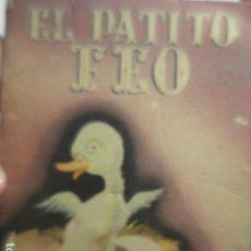 Libros de segunda mano: CUENTO EL PATITO FEO - COLECCION SELITA - ILUSTRACIONES DE MARTINEZ PARMA - CON ILUSTRACIONES. Lote 263218875