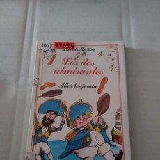 Libros de segunda mano: 22394 - LOS DOS ALMIRANTES - POR DAVID MCKEE - EDITORIAL ALTEA BENJAMIN - Nº 78 - AÑO 1989. Lote 263246265