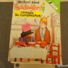 Libros de segunda mano: PADDINGTON CELEBRA SU CUMPLEAÑOS. Lote 264178108