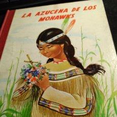 Libros de segunda mano: CUENTO * LA AZUCENA DE LOS MOHAWKS * ILUSTRADO MRG ( Mª ROSA GARCIA ). Lote 264242612