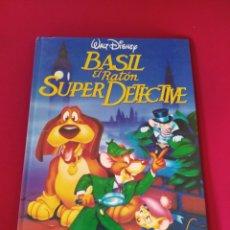 Libros de segunda mano: LIBRO CUENTO INFANTIL BASIL EL RATÓN SUPER DETECTIVE WALT DISNEY PLANETA DE AGOSTINI. Lote 264303348