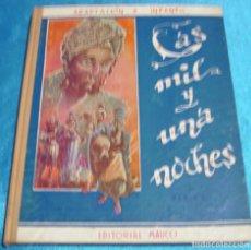 Libros de segunda mano: LAS MIL Y UNA NOCHES- SERIE 2ª-MAUCCI 1957 TAPA DURA. PERFECTO- IMPORTANTE LEER DESCRIPCION. Lote 264691369
