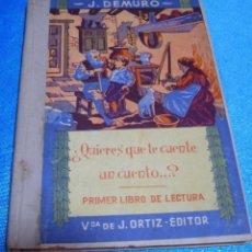 Libros de segunda mano: QUIERES QUE TE CUENTE UN CUENTO? 1ER.LIBRO LECTURA1958 TAPA DURA-IMPORTANTE LEER DESCRIPCION. Lote 265445039