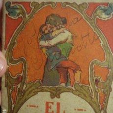 Libros de segunda mano: EL GRUMETE - MINI CUENTO - LA ARTÍSTICA ESPAÑOLA - BARCELONA - AÑOS 1900 - FALTA ESQUINA. Lote 265866329