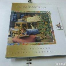 Libri di seconda mano: E.T.A.HOFFMANN Y ROBERTO INNOCENTI - EL CASCANUECES - LUMEN- N 4. Lote 265983668