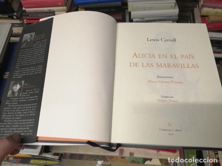 Libros de segunda mano: ALICIA EN EL PAÍS DE LAS MARAVILLAS . LEWIS CARROLL. ILUSTRACIONES MARTA GÓMEZ-PINTADO. 2009 - Foto 3 - 266975619