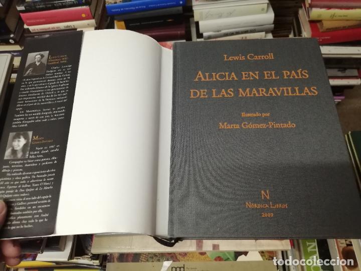 Libros de segunda mano: ALICIA EN EL PAÍS DE LAS MARAVILLAS . LEWIS CARROLL. ILUSTRACIONES MARTA GÓMEZ-PINTADO. 2009 - Foto 16 - 266975619