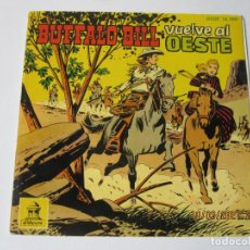 Libros de segunda mano: SINGLE VINILO DISCO CUENTO COMIC BUFALO BILL VUELVE AL OESTE. Lote 267013449