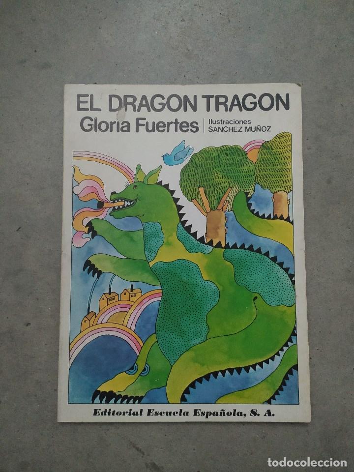 Libros de segunda mano: GLORIA FUERTES - LA OCA LOCA - EL DRAGÓN TRAGÓN - DON PATO Y DON PITO - LA MOMIA TIENE CATARRO - Foto 2 - 267284704
