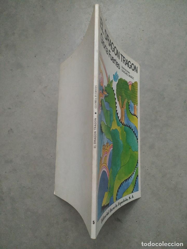 Libros de segunda mano: GLORIA FUERTES - LA OCA LOCA - EL DRAGÓN TRAGÓN - DON PATO Y DON PITO - LA MOMIA TIENE CATARRO - Foto 3 - 267284704