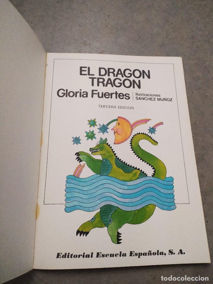 Libros de segunda mano: GLORIA FUERTES - LA OCA LOCA - EL DRAGÓN TRAGÓN - DON PATO Y DON PITO - LA MOMIA TIENE CATARRO - Foto 5 - 267284704