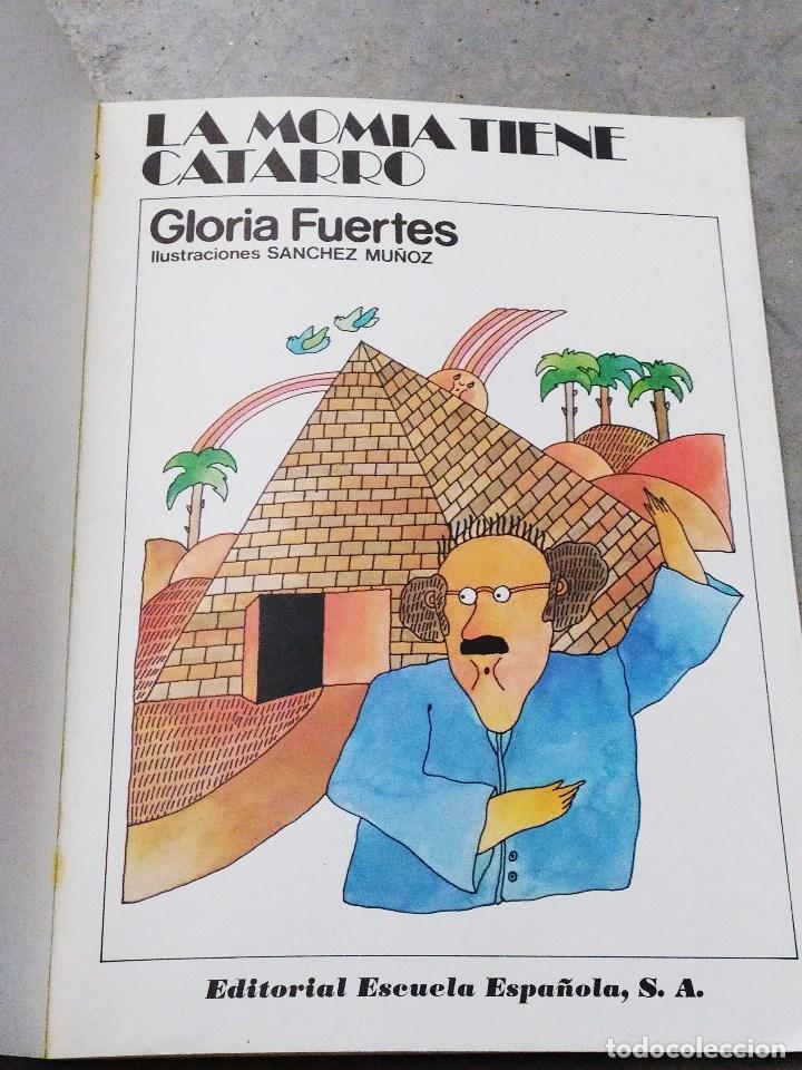 Libros de segunda mano: GLORIA FUERTES - LA OCA LOCA - EL DRAGÓN TRAGÓN - DON PATO Y DON PITO - LA MOMIA TIENE CATARRO - Foto 16 - 267284704