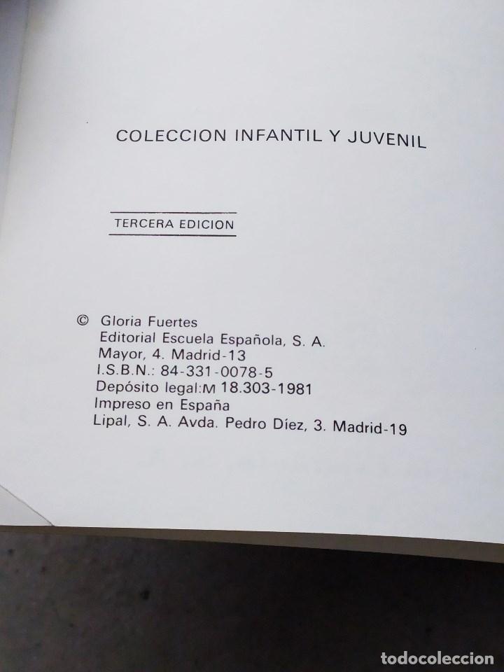 Libros de segunda mano: GLORIA FUERTES - LA OCA LOCA - EL DRAGÓN TRAGÓN - DON PATO Y DON PITO - LA MOMIA TIENE CATARRO - Foto 17 - 267284704