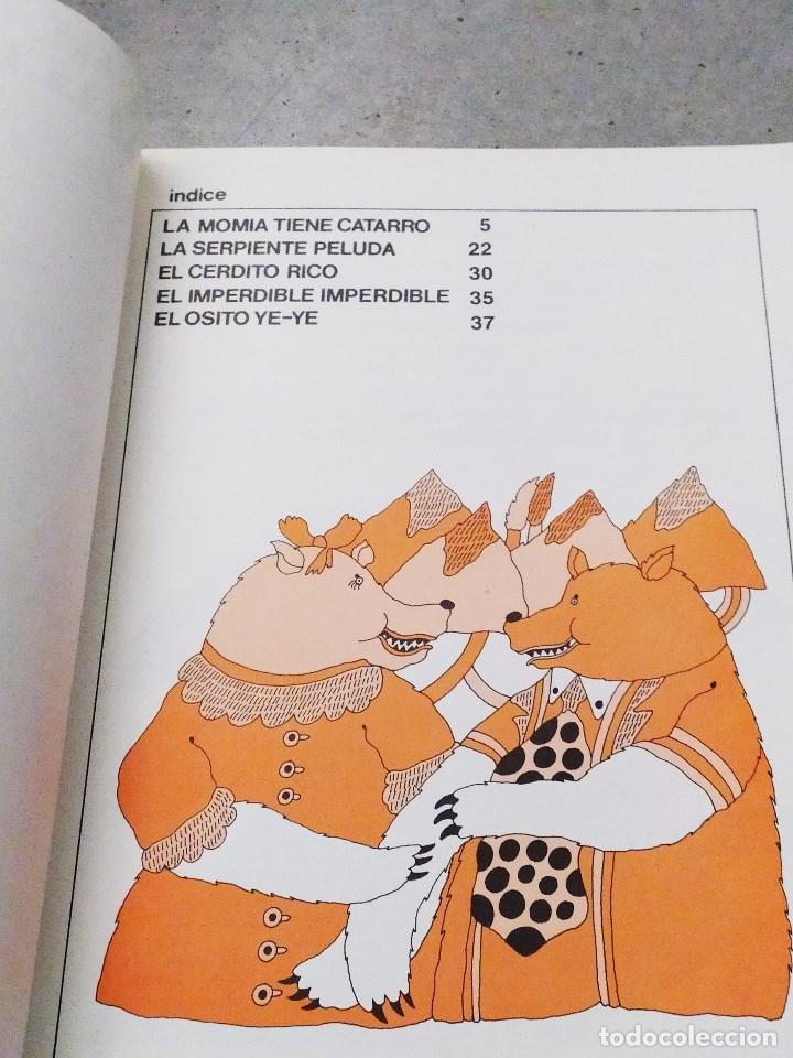 Libros de segunda mano: GLORIA FUERTES - LA OCA LOCA - EL DRAGÓN TRAGÓN - DON PATO Y DON PITO - LA MOMIA TIENE CATARRO - Foto 18 - 267284704