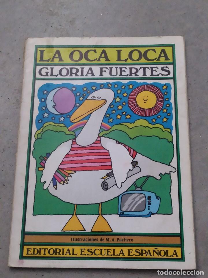 Libros de segunda mano: GLORIA FUERTES - LA OCA LOCA - EL DRAGÓN TRAGÓN - DON PATO Y DON PITO - LA MOMIA TIENE CATARRO - Foto 20 - 267284704