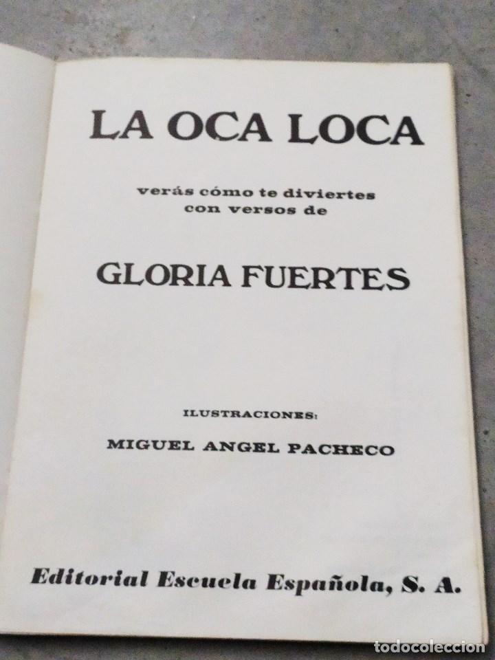 Libros de segunda mano: GLORIA FUERTES - LA OCA LOCA - EL DRAGÓN TRAGÓN - DON PATO Y DON PITO - LA MOMIA TIENE CATARRO - Foto 21 - 267284704