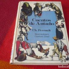 Libros de segunda mano: CUENTOS DE ANTAÑO ( PERRAULT ) 3ª EDICION 1985 ANAYA LAURIN ILUSTRACIONES GUSTAVO DORE. Lote 267317249