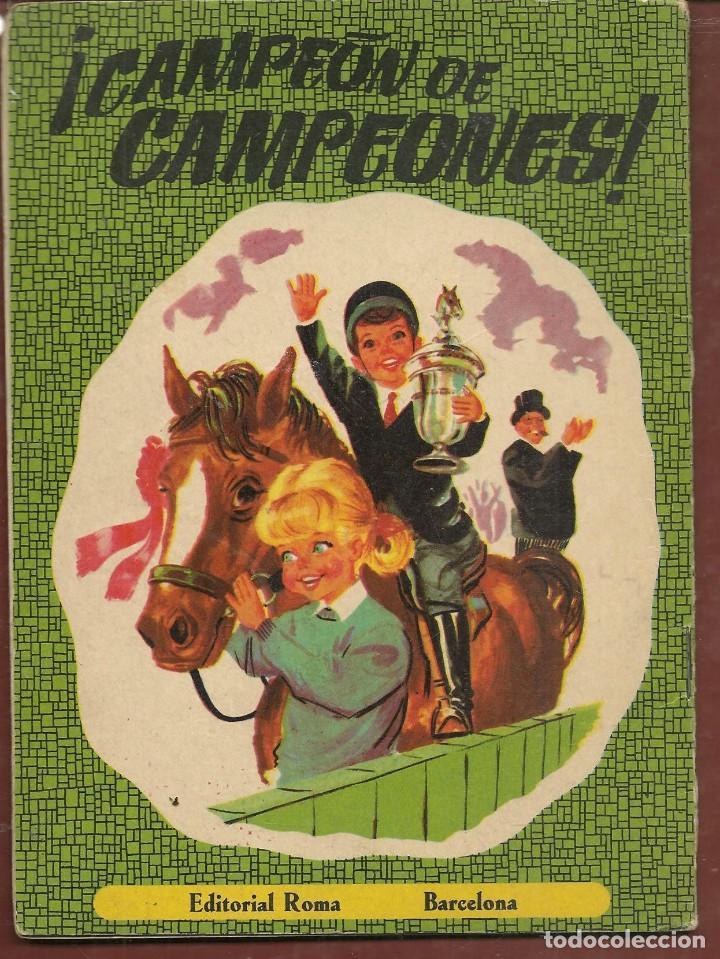 Libros de segunda mano: CUENTO. SERIE LUCERO. Nº 4. ¡ CAMPEÓN DE CAMPEONES !. EDITORIAL ROMA. 1965. (TRO/10) - Foto 2 - 267747339