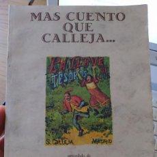 Libros de segunda mano: MAS CUENTO QUE CALLEJA, PRECEDIDO DE UN RECUENTO DE CUENTOS, EUGENIO BOFILL, 1986. Lote 267770759