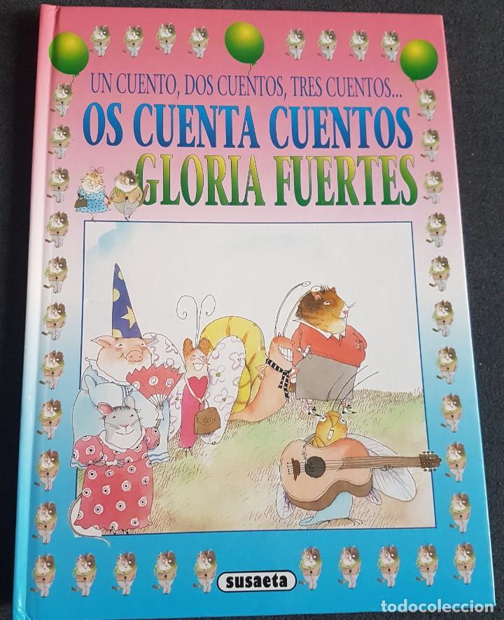 LIBRO OS CUENTA CUENTOS GLORIA FUERTES (Libros de Segunda Mano - Literatura Infantil y Juvenil - Cuentos)