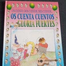 Libros de segunda mano: LIBRO OS CUENTA CUENTOS GLORIA FUERTES. Lote 268076354