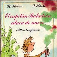 Libri di seconda mano: EL CAPITAN BALADRON ATACA DE NUEVO; ALTEA BENJAMIN - OFERTAS DOCABO. Lote 268767364