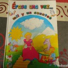 Libros de segunda mano: ERASE UNA VEZ, MIL Y UN CUENTOS. Lote 269188002