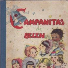 Libros de segunda mano: CAMPANITAS DE BELÉN / MARÍA ASCENSIÓN PLANTIN ; ILUSTRACIONES DE PILAR BLASCO - 1945?. Lote 269509848