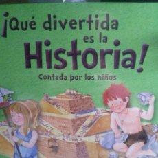 Libros de segunda mano: ¡QUÉ DIVERTIDA HISTORIA! DE LA PREHISTORIA A LOS GALOS, ED. SAN PABLO. Lote 269821213