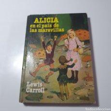 Libros de segunda mano: ALICIA EN EL PAÍS DE LAS MARAVILLAS, LEWIS CARROLL, EDITORIAL BRUGERA, 1979.. Lote 269825313