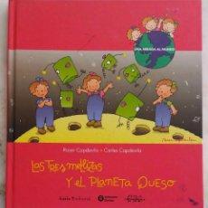Libros de segunda mano: LAS TRES MELLIZAS Y EL PLANETA QUESO. ROSER CAPDEVILA. CARLES CAPDEVILA. LIBRO ICARIA. Lote 269836893