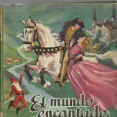 Libros de segunda mano: EL MUNDO ENCANTADO, 1960, EDITORIAL SIGMAR, PRIMERA EDICIÓN, USADO. Lote 270044593
