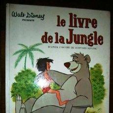Libros de segunda mano: LE LIVRE DE LA JUNGLE / JEAN LEWIS / ED. HACHETTE EN VERONA 1968 (IDIOMA FRANCÉS). Lote 270226508