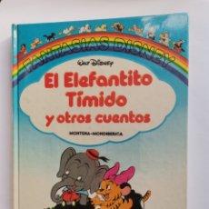 Libros de segunda mano: FANTASÍAS DISNEY EL ELEFANTITO TÍMIDO Y OTROS CUENTOS. Lote 270944803