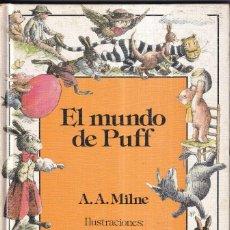 Libros de segunda mano: EL MUNDO DE PUFF - A. A. MILNE - ILUSTRACIONES BORIS DIODOROV - ED. ANAYA PRIMERA EDICIÓN 1989. Lote 271014768