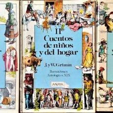 Libros de segunda mano: CUENTOS DE NIÑOS Y DEL HOGAR I, II Y III J. Y W. GRIMM - ILUSTRADO ANTOLOGIA XIX - ED. ANAYA 1985. Lote 271022103