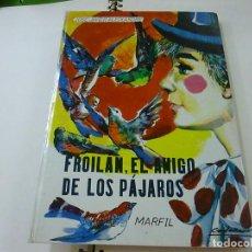 Libros de segunda mano: FROILAN EL AMIGO DE LOS PAJAROS / JOSE JAVIER ALEIXANDRE / RAMON CASTAÑER -N 1. Lote 271356788
