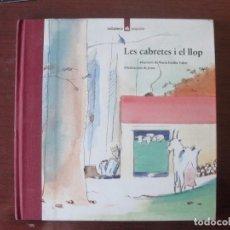 Libros de segunda mano: LES CABRETES I EL LLOP / JOMA - LA GALERA POPULAR 6 - PER ESTRENAR - LLOM DE ROBA - 1993. Lote 272227893