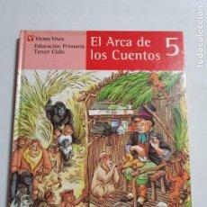 Libros de segunda mano: EL ARCA DE LOS CUENTOS TOMO 5 ESTADO BUENO MAS ARTICULOS. Lote 276220583