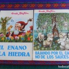 Libros de segunda mano: EL ENANO Y LA HIEDRA, BAJANDO POR EL CAMINO DE LOS SAUCES. TORAY 1975. ENID BLYTON. 30 PTS. MBE.. Lote 277039788