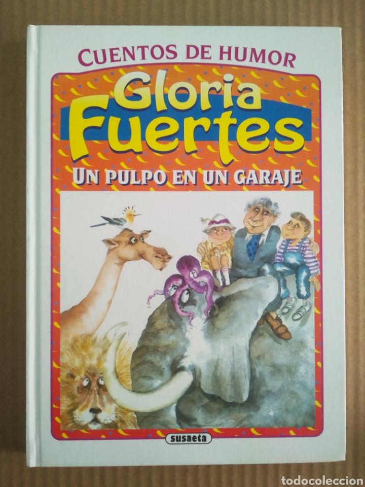 UN PULPO EN UN GARAJE Y OTROS CUENTOS, POR GLORIA FUERTES (SUSAETA, 1999). CUENTOS DE HUMOR. (Libros de Segunda Mano - Literatura Infantil y Juvenil - Cuentos)