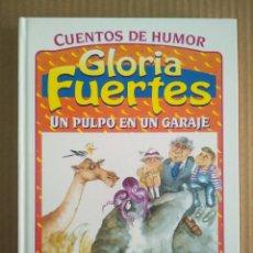 Libros de segunda mano: UN PULPO EN UN GARAJE Y OTROS CUENTOS, POR GLORIA FUERTES (SUSAETA, 1999). CUENTOS DE HUMOR.. Lote 277058743